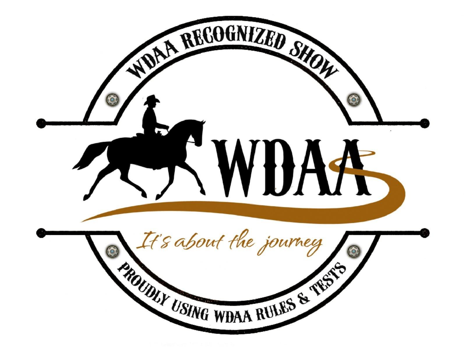 VIRTUAL DRESSAGE SHOW WDAA Recongized Event A percentage of each show entry donated.